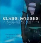 Review : Glass Houses