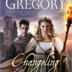 Review : Changeling by Philippa Gregory