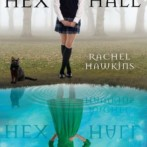 3 Reviews : Hex Hall, Firelight and The Candidates