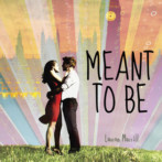 Review : Meant to Be by Lauren Morrill