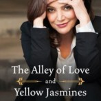 Review : The Alley of Love and Yellow Jasmines by Shohreh Aghdashloo